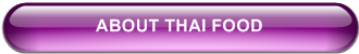 ABOUT THAI FOOD